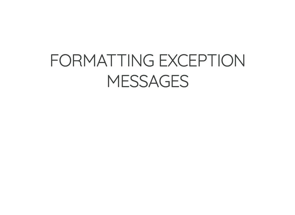 FORMATTING EXCEPTION FORMATTING EXCEPTION MESSA...