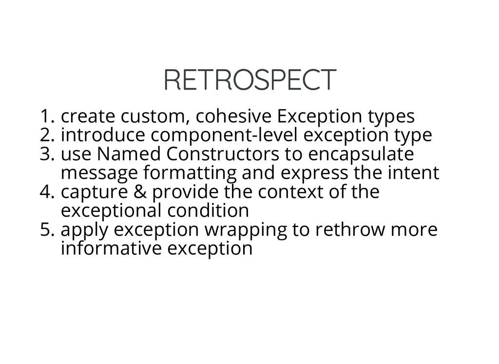 RETROSPECT RETROSPECT 1. create custom, cohesiv...