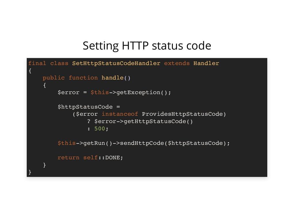 Setting HTTP status code final class SetHttpSta...