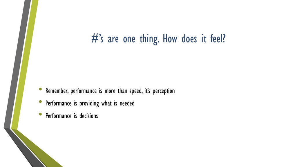 #'s are one thing. How does it feel? • Remember...