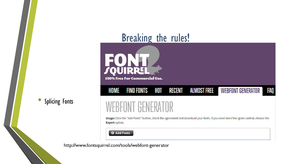 Breaking the rules! • Splicing Fonts http://www...