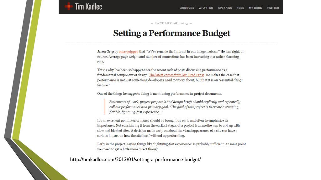 http://timkadlec.com/2013/01/setting-a-performa...
