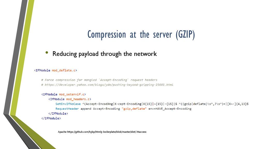 Compression at the server (GZIP) Apache https:/...