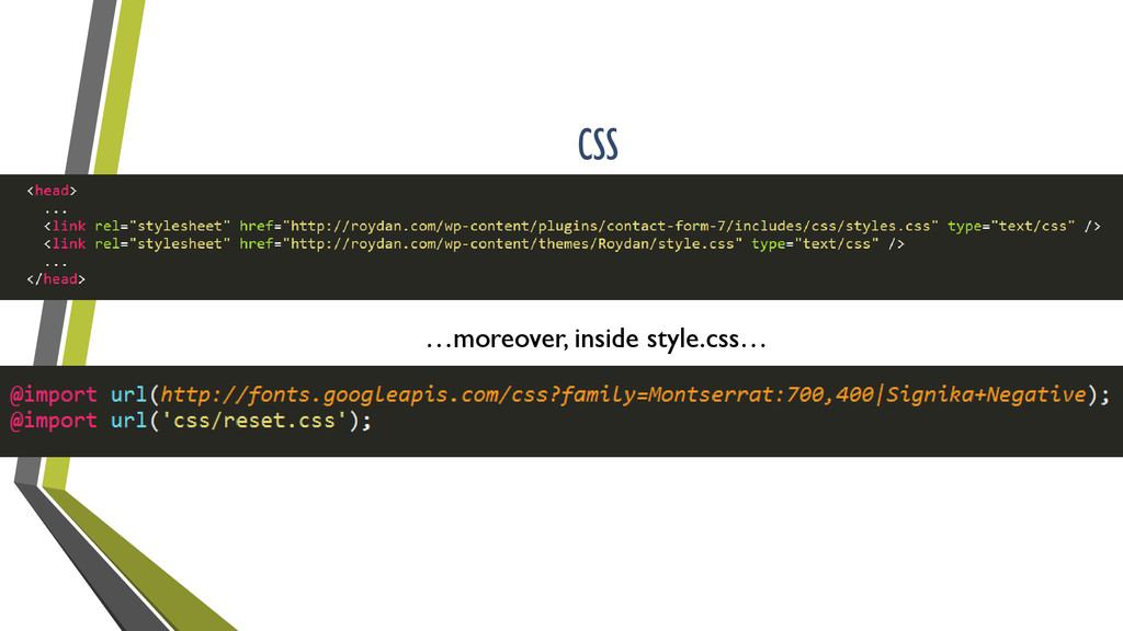 CSS …moreover, inside style.css…