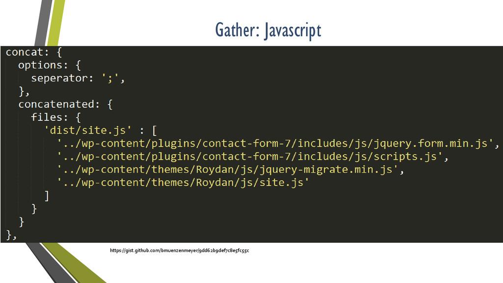 Gather: Javascript https://gist.github.com/bmue...