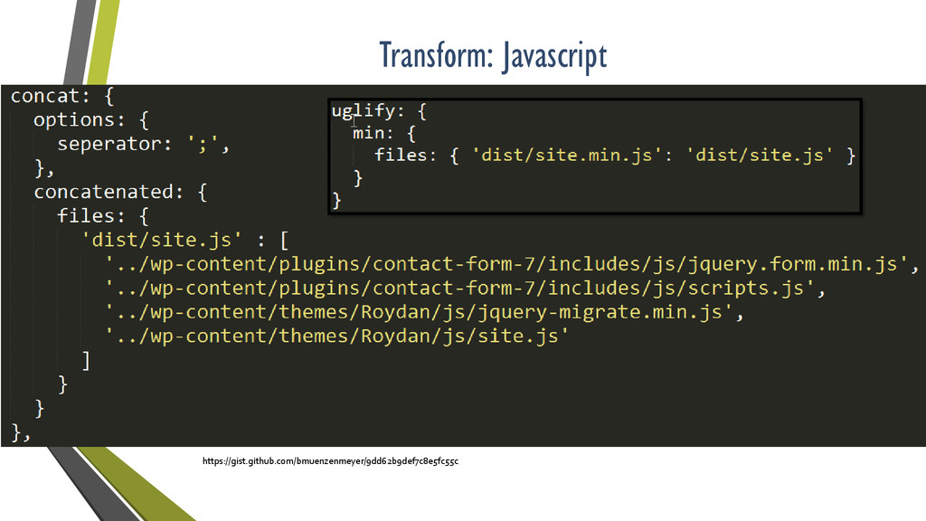 Transform: Javascript https://gist.github.com/b...