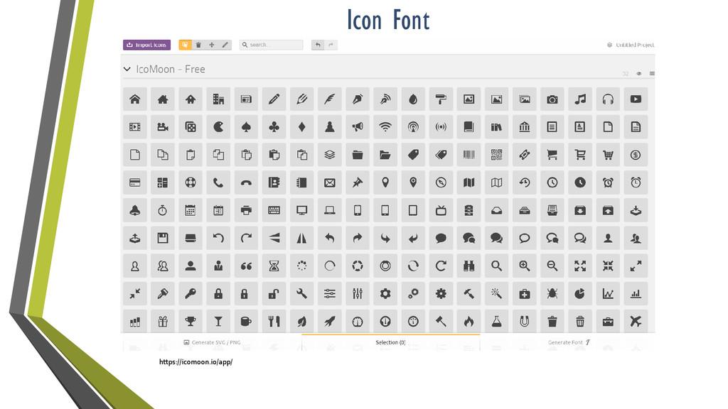 Icon Font https://icomoon.io/app/