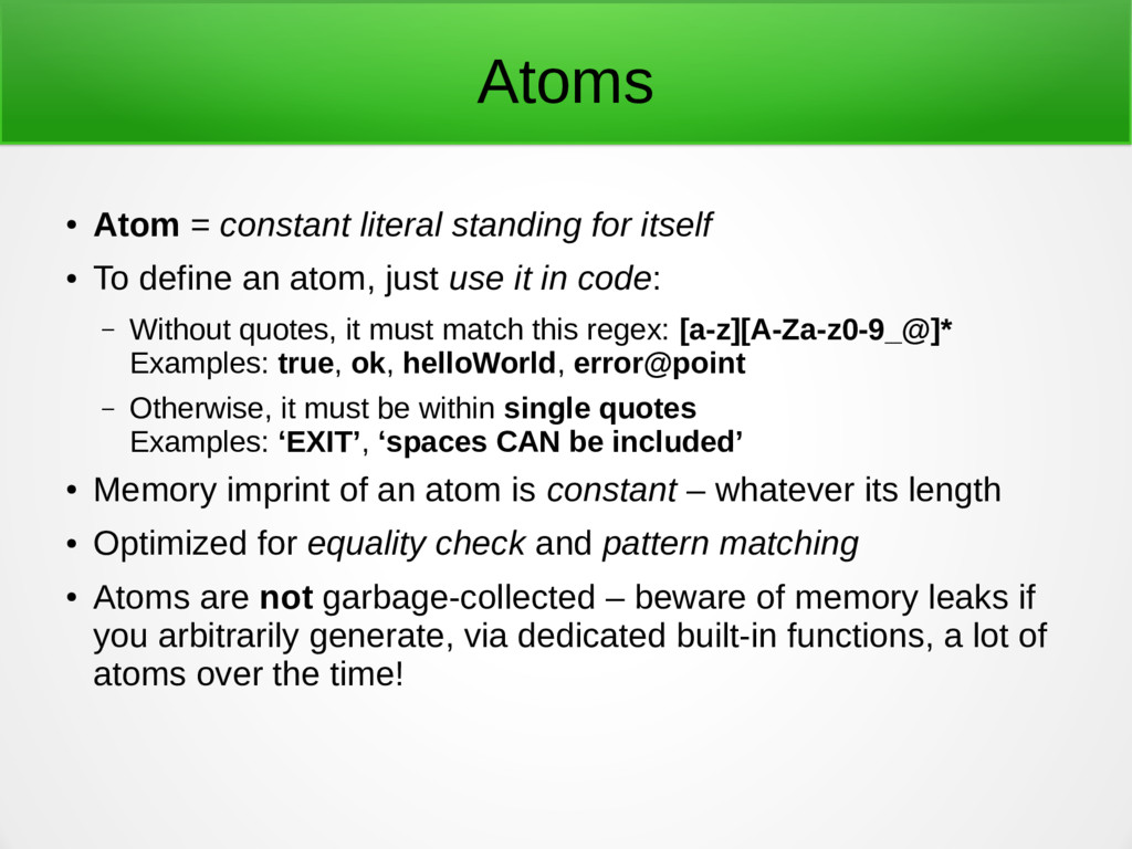 Atoms ● Atom = constant literal standing for it...