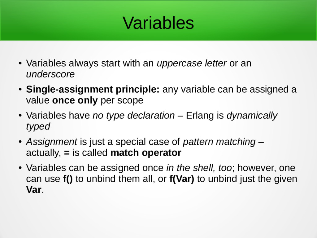 Variables ● Variables always start with an uppe...