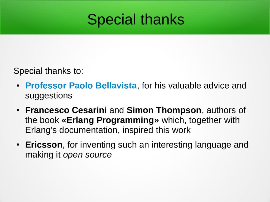 Special thanks Special thanks to: ● Professor P...