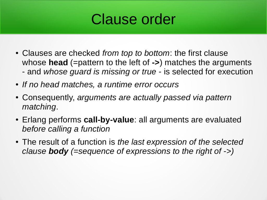 Clause order ● Clauses are checked from top to ...