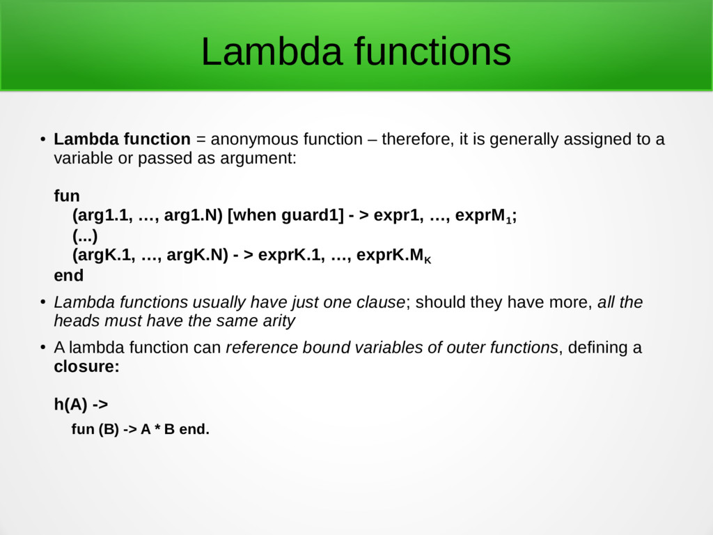 Lambda functions ● Lambda function = anonymous ...
