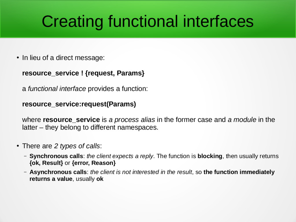 Creating functional interfaces ● In lieu of a d...