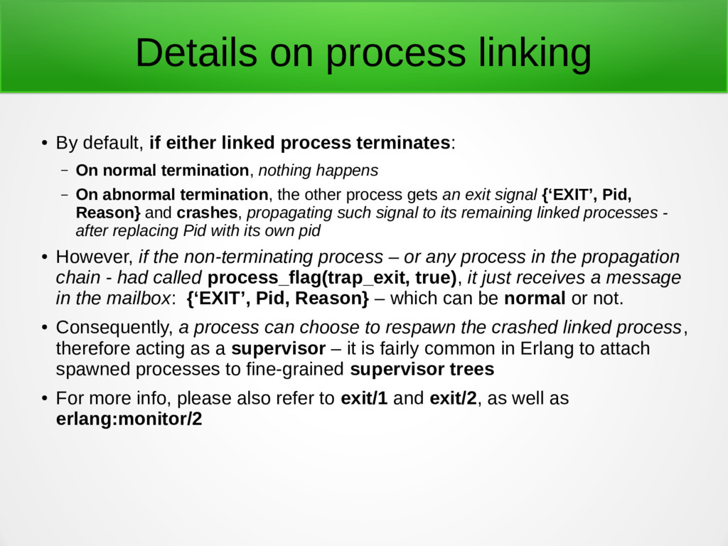 Details on process linking ● By default, if eit...