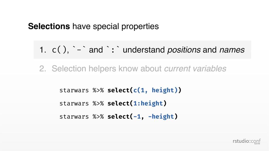 starwars %>% select(c(1, height)) starwars %>% ...