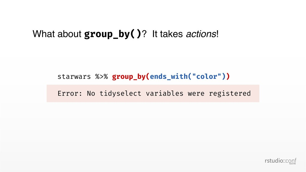 """starwars %>% group_by(ends_with(""""color"""")) Error..."""