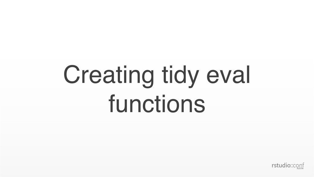 Creating tidy eval functions