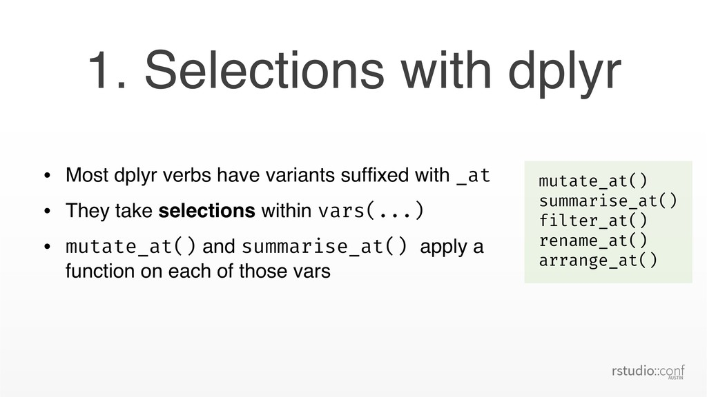 • Most dplyr verbs have variants suffixed with _...