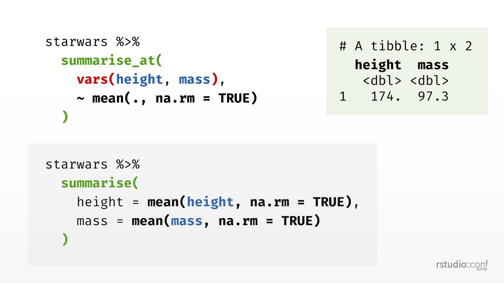 starwars %>% summarise_at( vars(height, mass), ...