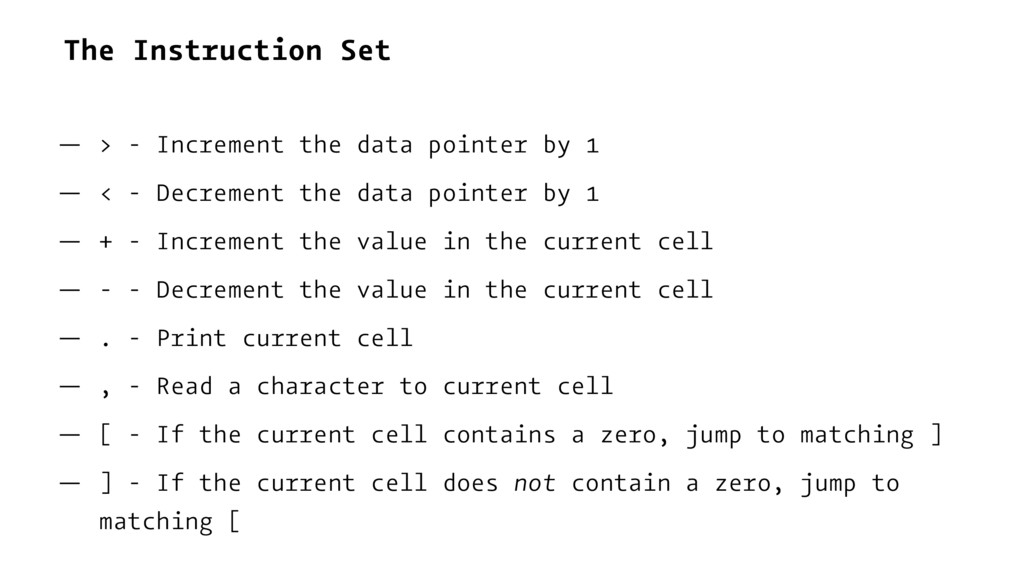 The Instruction Set — > - Increment the data po...