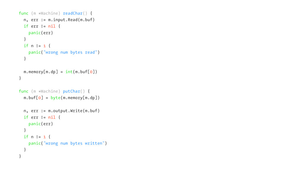 func (m *Machine) readChar() { n, err := m.inpu...