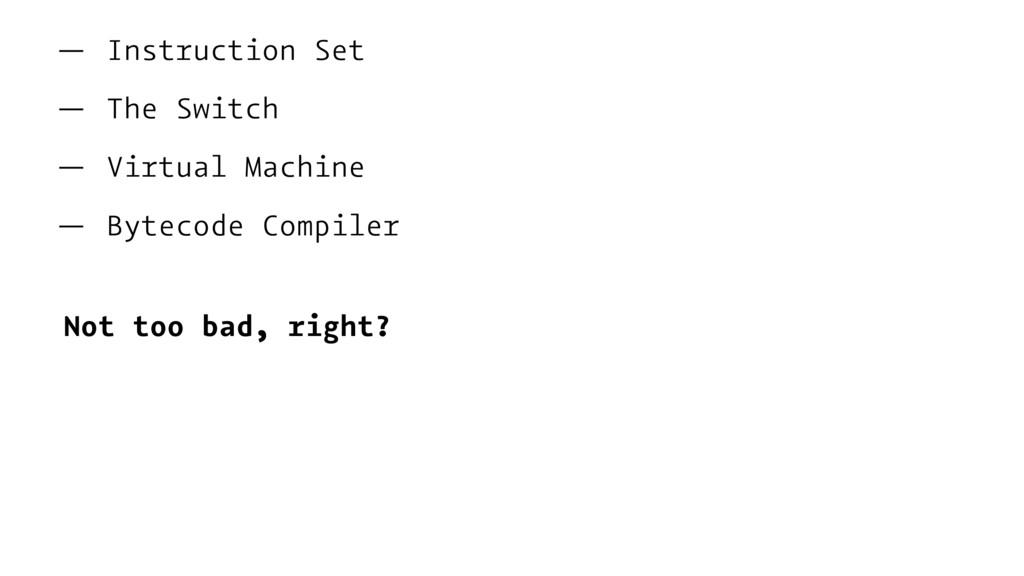 — Instruction Set — The Switch — Virtual Machin...