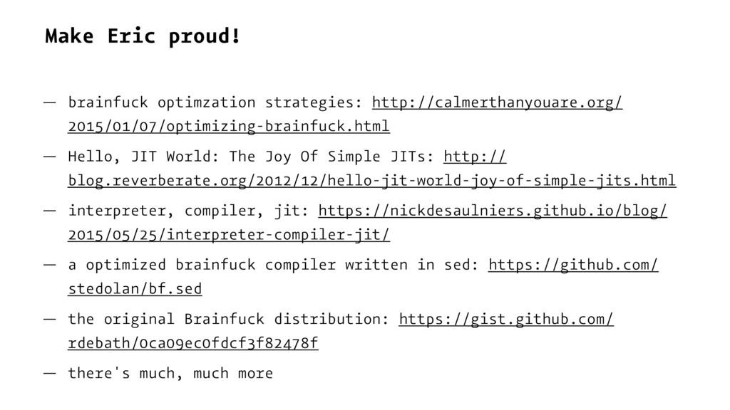 Make Eric proud! — brainfuck optimzation strate...