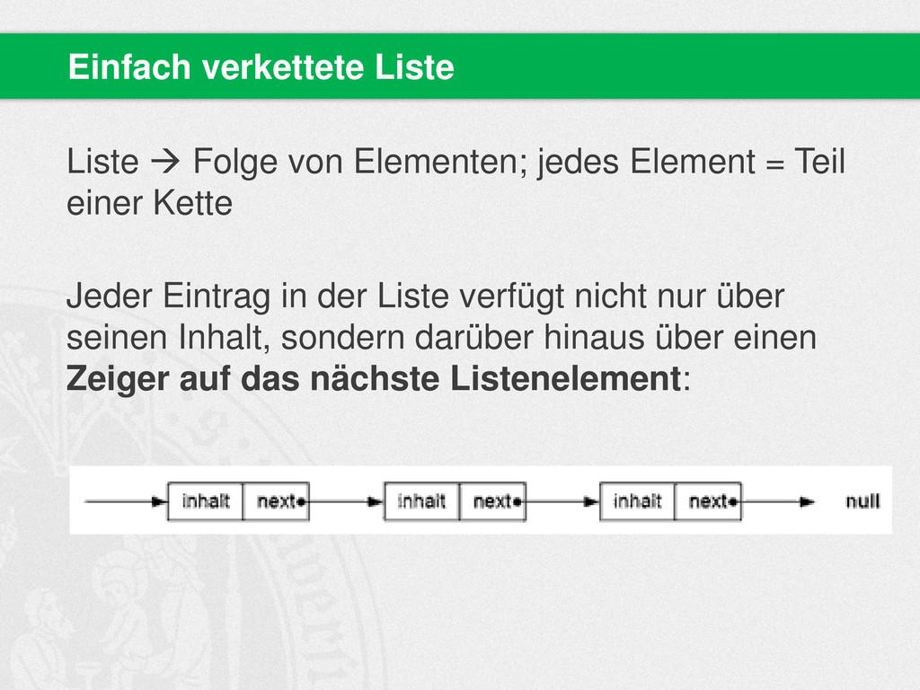 Liste  Folge von Elementen; jedes Element = Te...