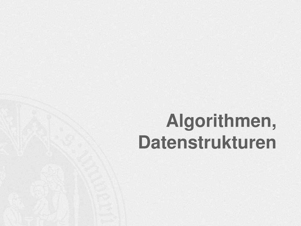 Algorithmen, Datenstrukturen