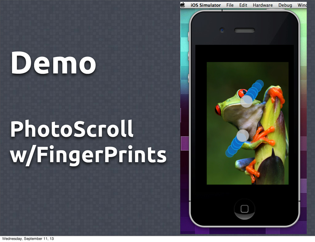 Demo PhotoScroll w/FingerPrints Wednesday, Sept...