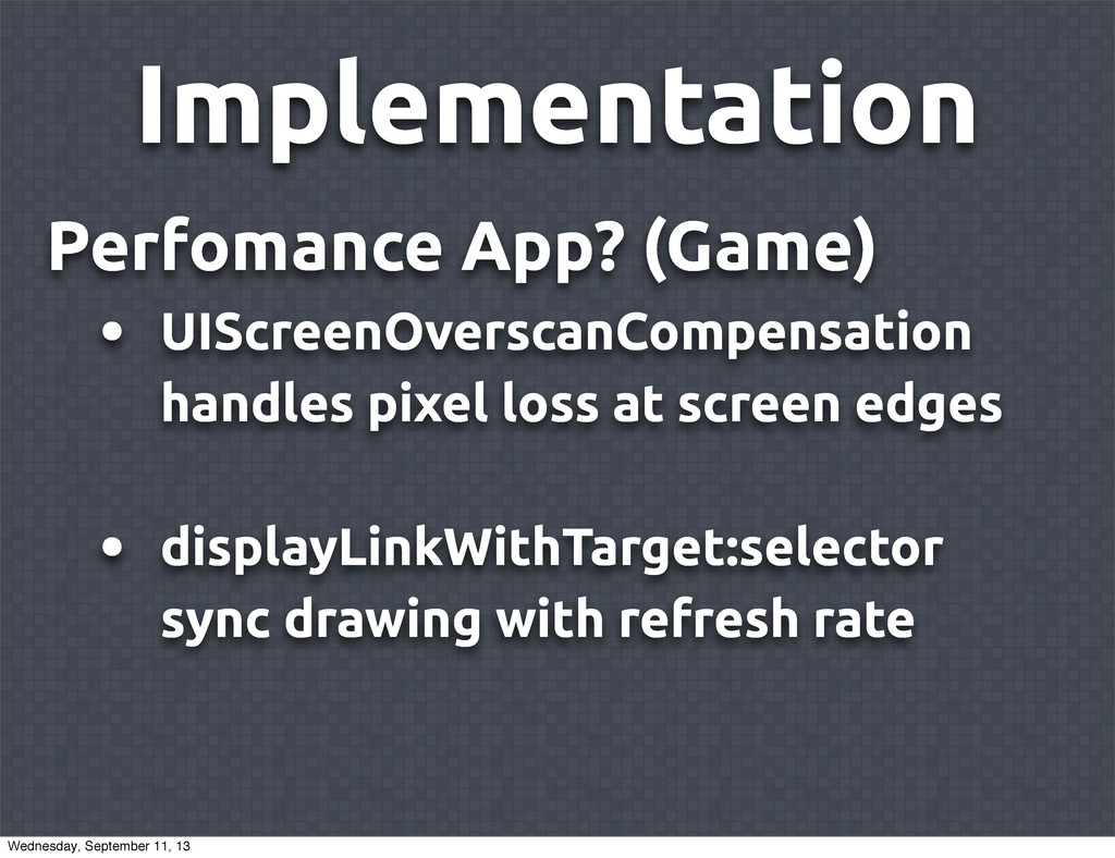 Implementation Perfomance App? (Game) • UIScree...