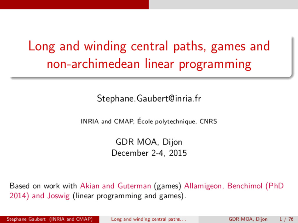 Long and winding central paths, games and non-a...