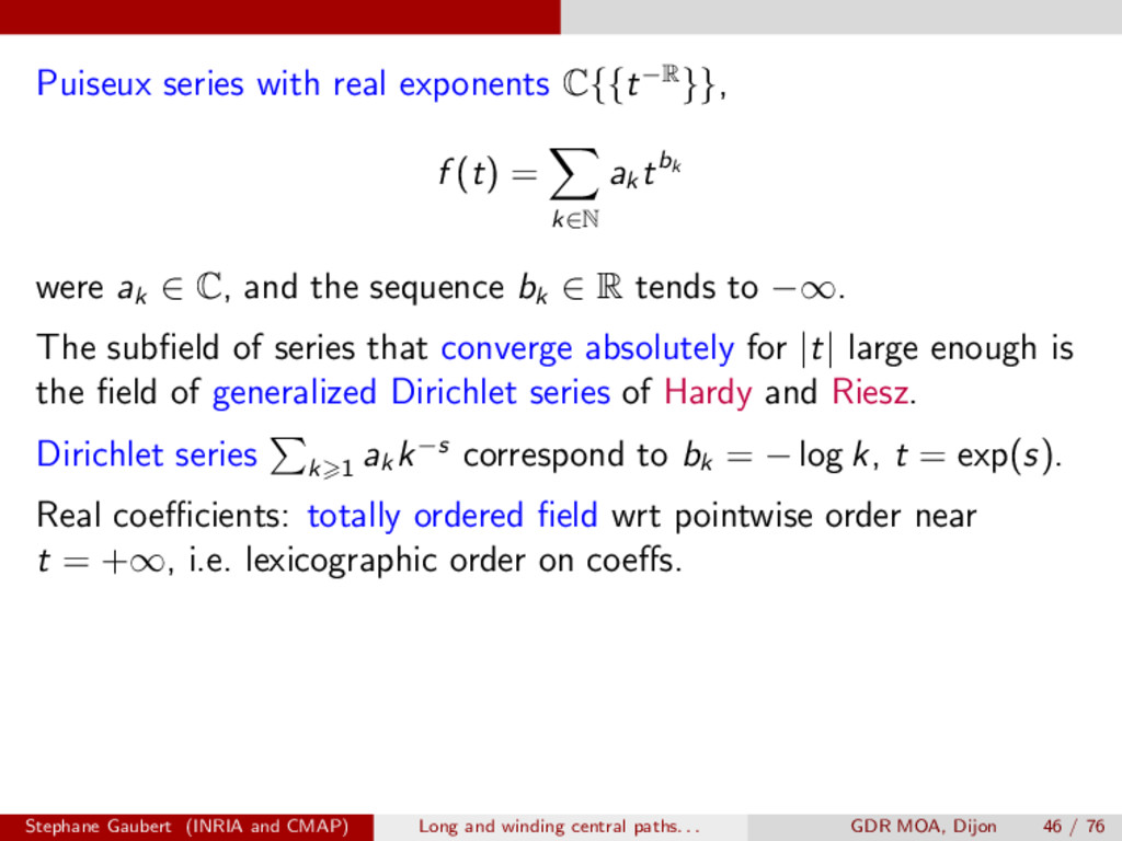 Puiseux series with real exponents C{{t R}}, f ...