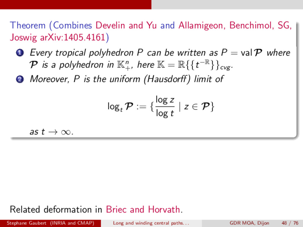 Theorem (Combines Develin and Yu and Allamigeon...