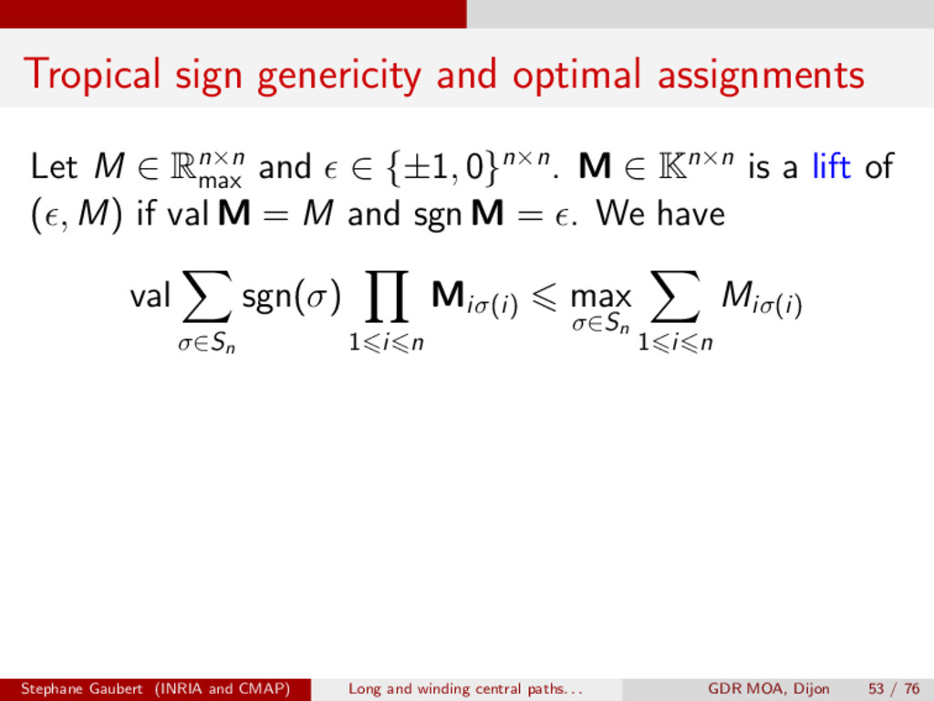 Tropical sign genericity and optimal assignment...
