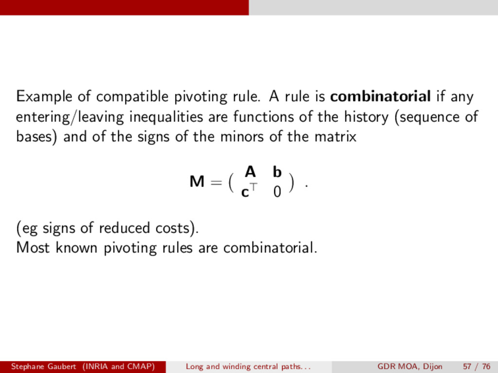 Example of compatible pivoting rule. A rule is ...