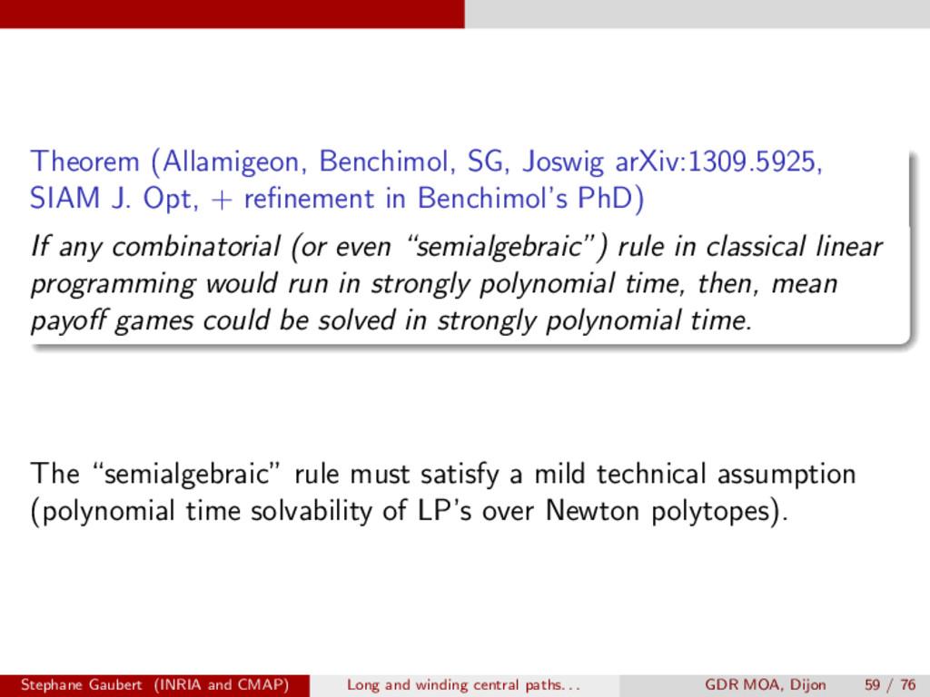 Theorem (Allamigeon, Benchimol, SG, Joswig arXi...