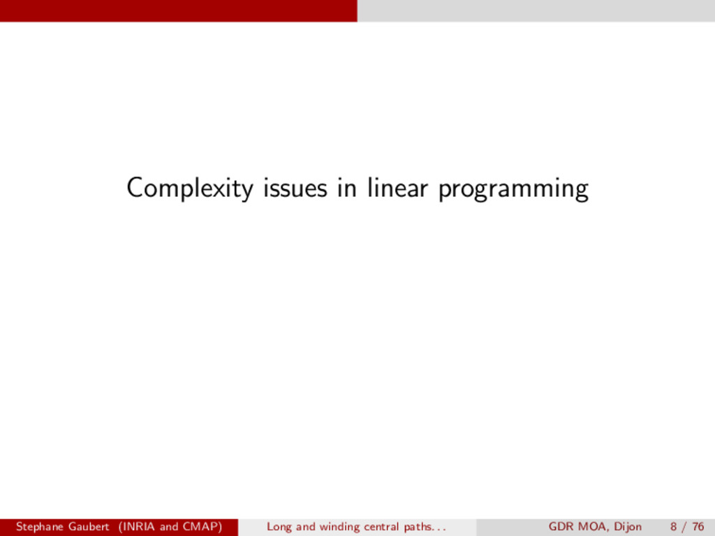 Complexity issues in linear programming Stephan...