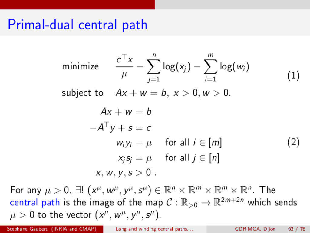 Primal-dual central path minimize c>x µ n X j=1...