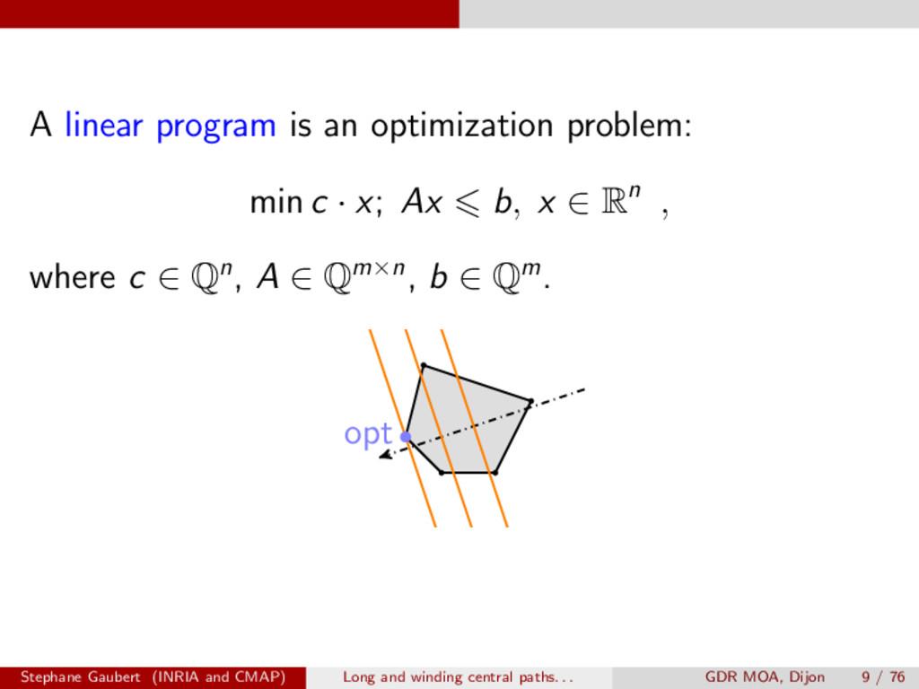 A linear program is an optimization problem: mi...