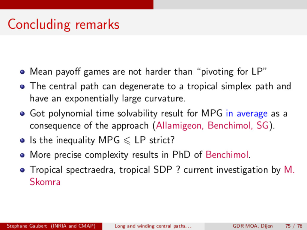 Concluding remarks Mean payo↵ games are not har...