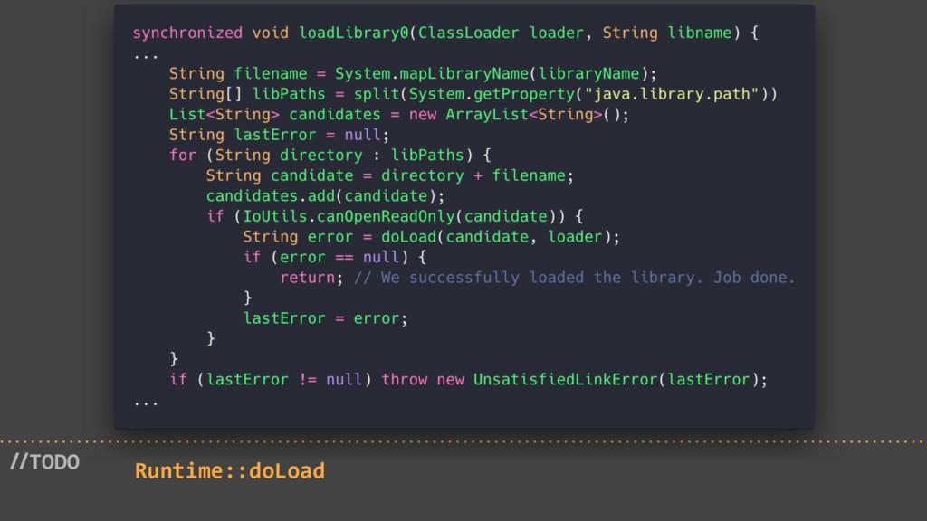 //TODO Runtime::doLoad