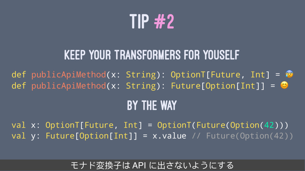 TIP #2 keep your transformers for youself def p...