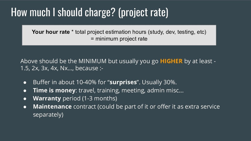 How much I should charge? (project rate) Above ...