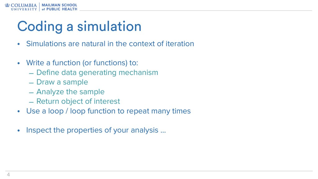 4 • Simulations are natural in the context of i...