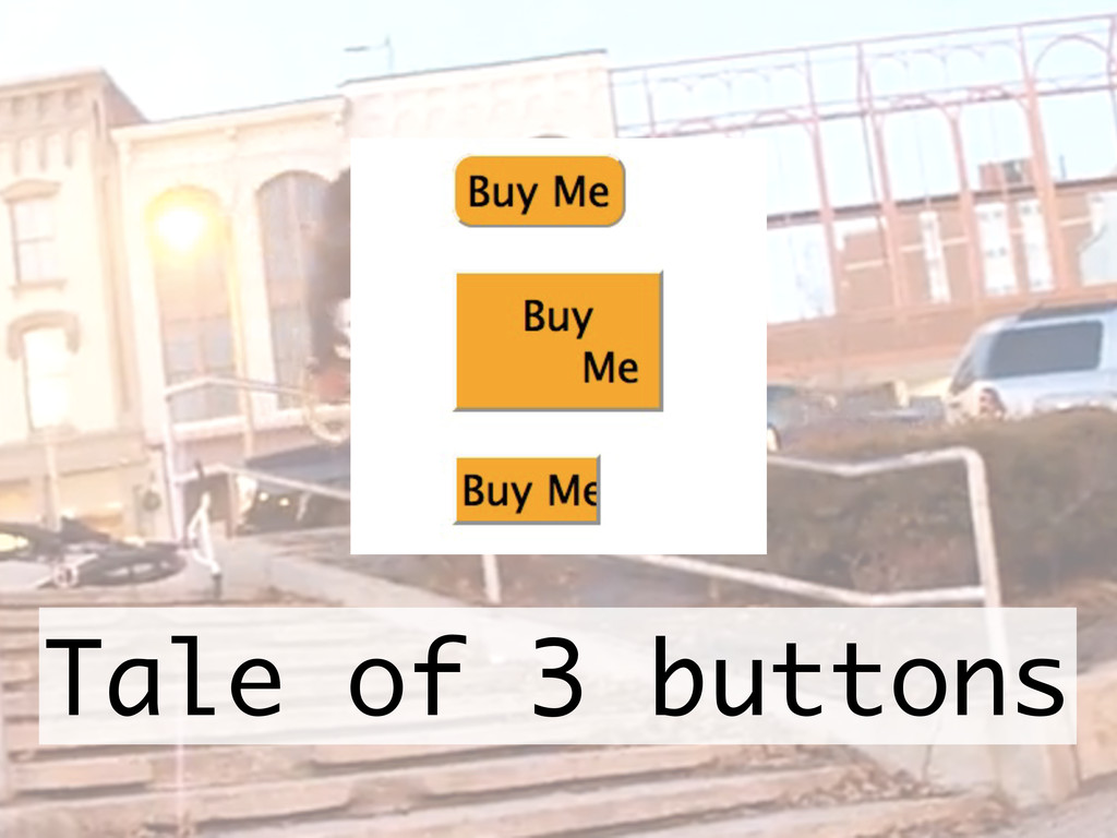 Tale of 3 buttons