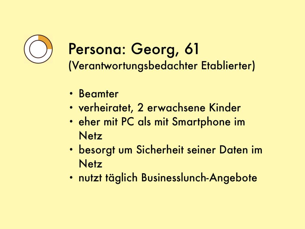 Persona: Georg, 61 (Verantwortungsbedachter Eta...