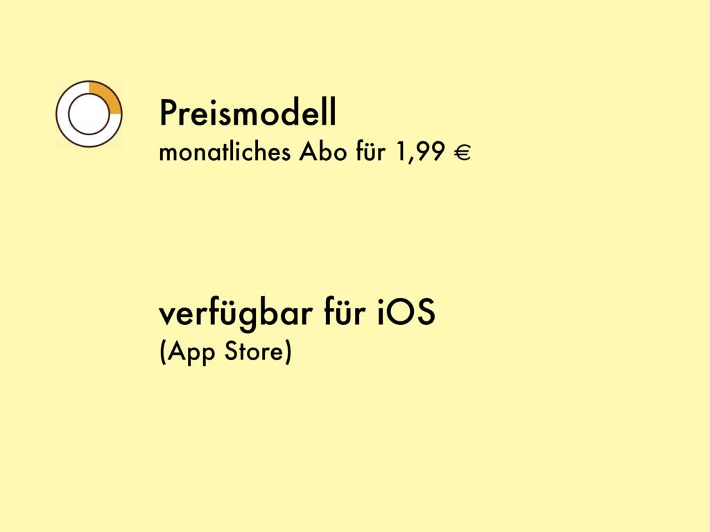 Preismodell monatliches Abo für 1,99 € verfügba...