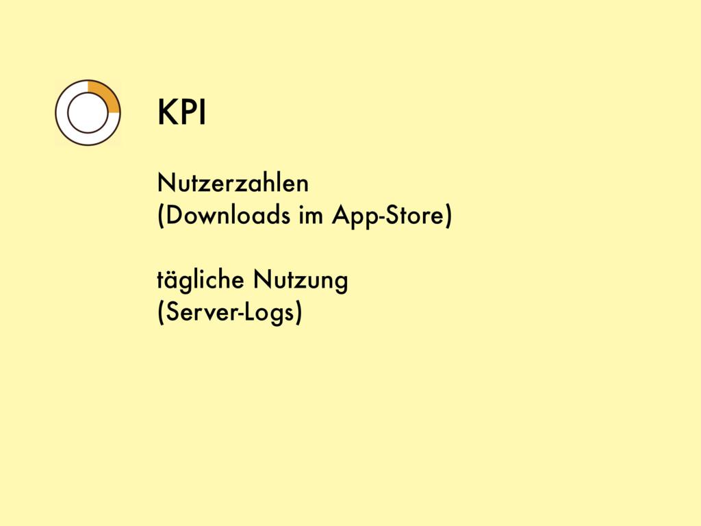 KPI Nutzerzahlen (Downloads im App-Store) tägli...