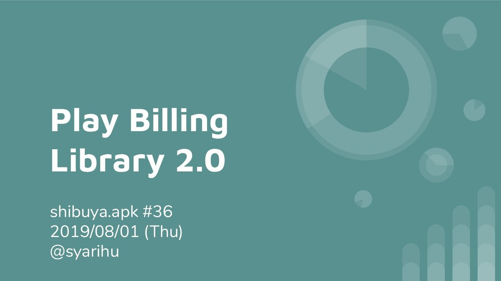 Play Billing Library 2.0 shibuya.apk #36 2019/0...